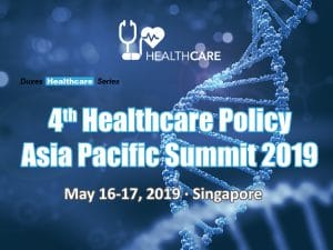 th Healthcare Policy Asia Pacific Summit 2019