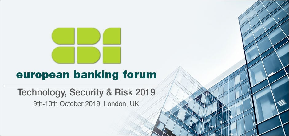 European Banking Forum's 2019 Technology, Security and Risk