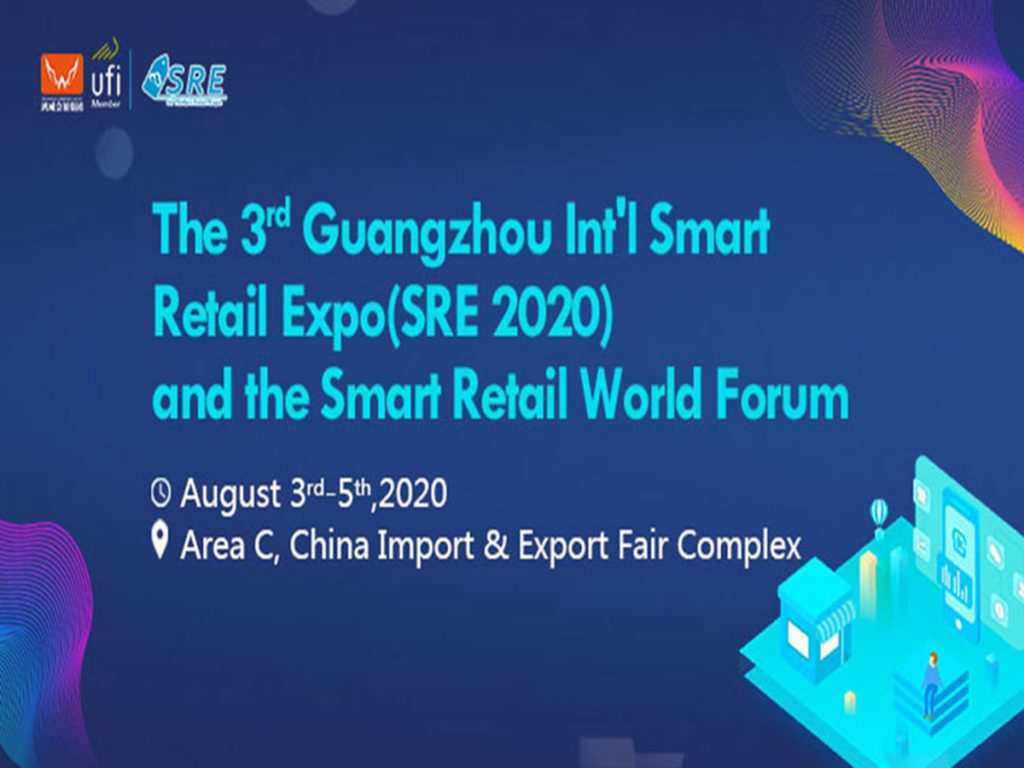 The 3rd Guangzhou Int'l Smart Retail Expo (SRE 2020)