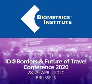 The Biometrics Institute's 8th annual ID@Borders Conference will take place on 28-29 April 2020 in Brussels.