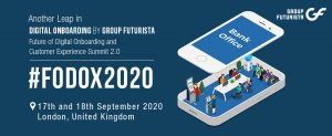 Future of Digital Onboarding and Customer Experience Summit 2020