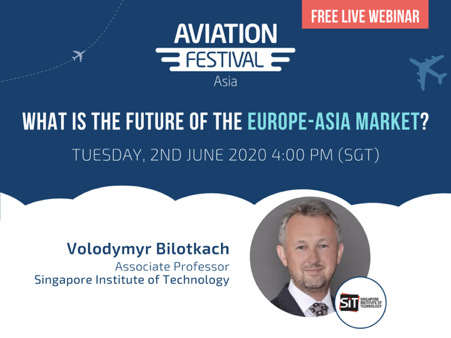Aviation Festival Asia Webinars – What is the future of the Europe-Asia market?