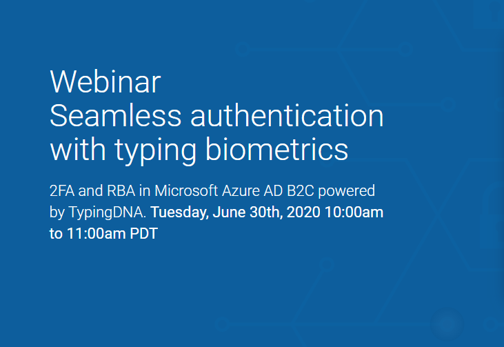 typingDNA Seamless authentication with typing biometrics