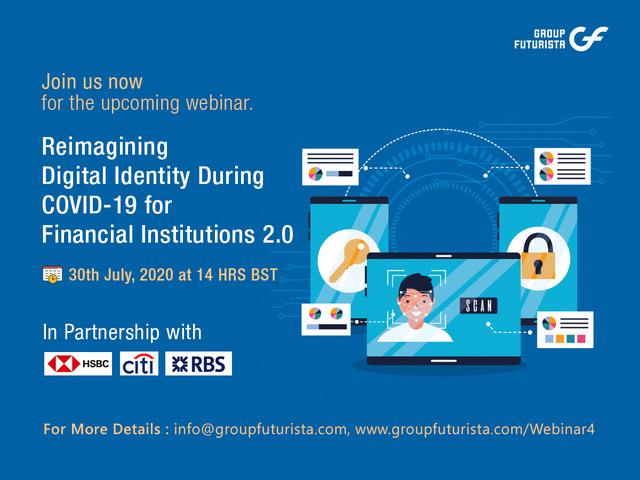 Reimagining Digital Identity During & After COVID 19 for FI 2.0 Webinar