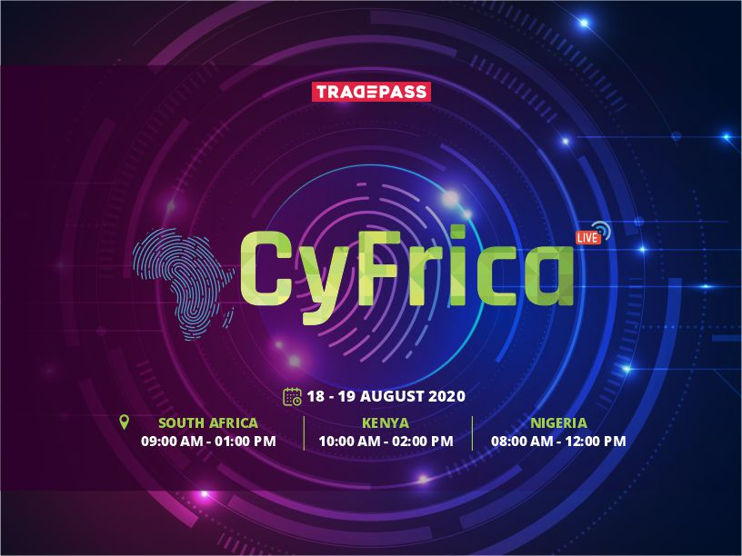 2nd Edition Cyber Africa Summit: LIVE  #CyFrica2020