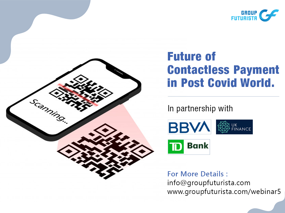 Future of Contactless Payments in Post COVID 19 World 2.0