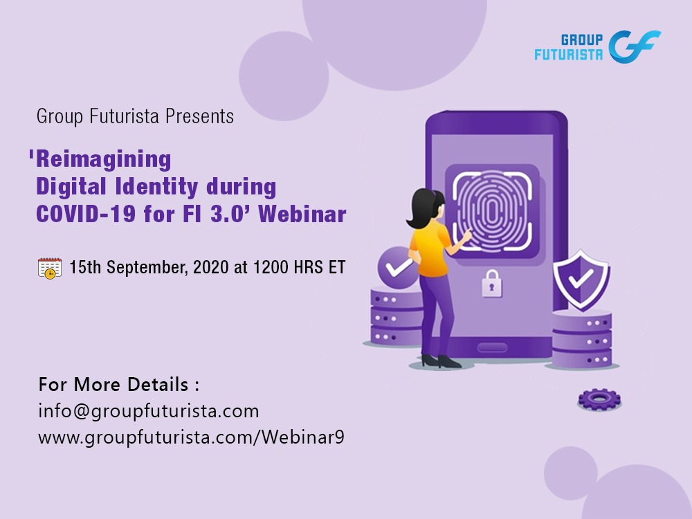 Reimagining Digital Identity During & After COVID 19 for FI 3.0 Webinar