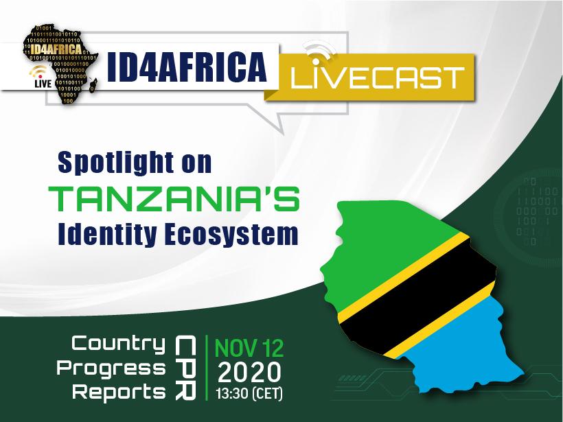 ID4Africa Livecast – Spotlight on Tanzania's Identity Ecosystem