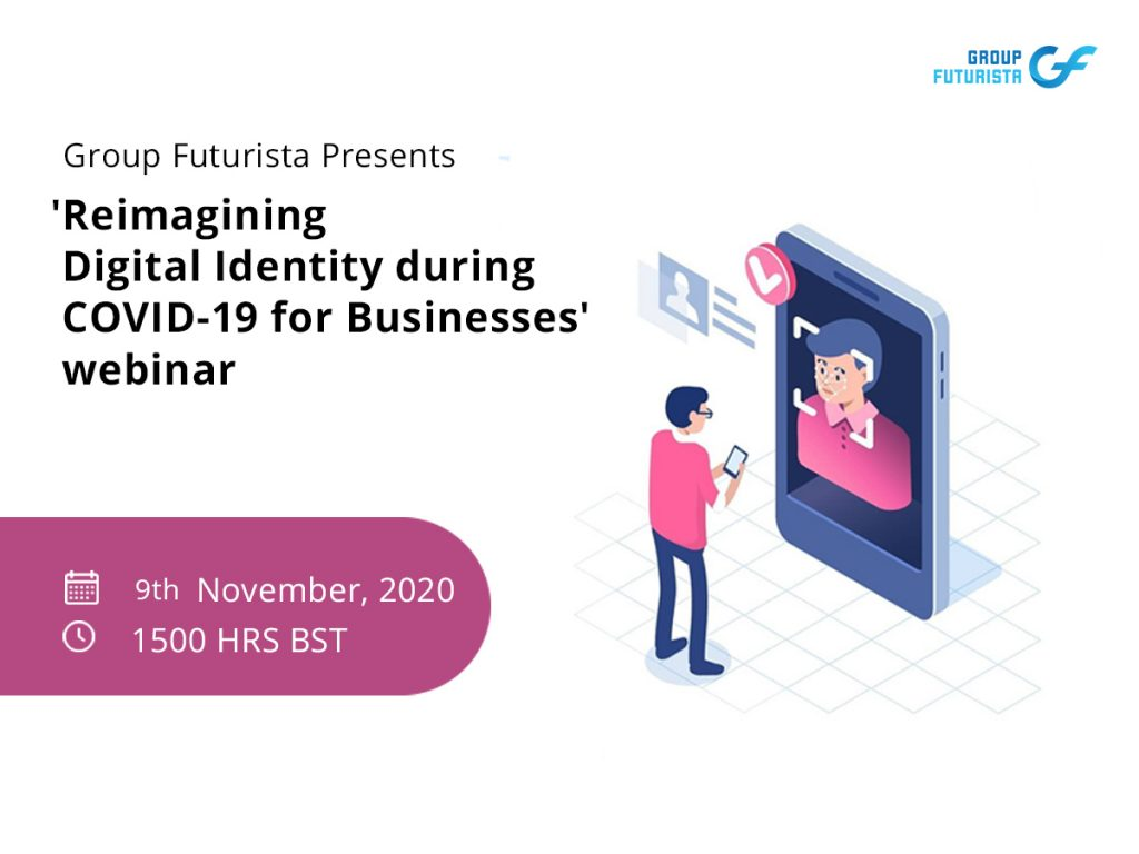 Reimagining Digital Identity Post-Covid for Businesses