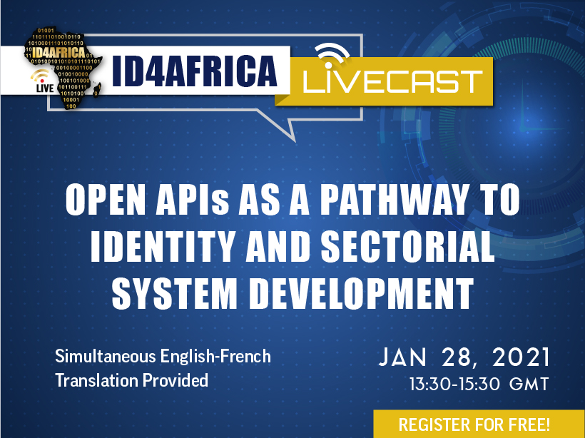 ID4Africa Livecast – Open APIs as a Pathway to Identity and Sectoral System Development