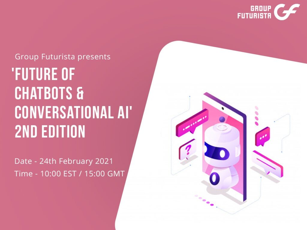 Future of Chatbots and Conversational AI 2nd Edition