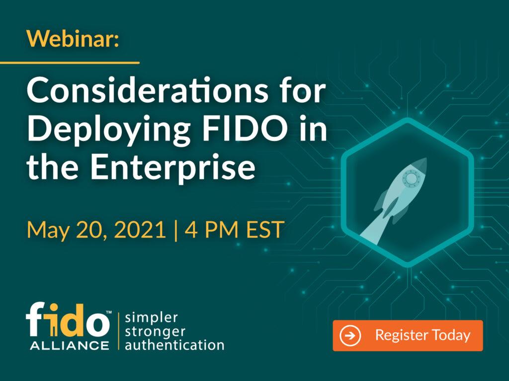 Webinar: Considerations for Deploying FIDO in the Enterprise