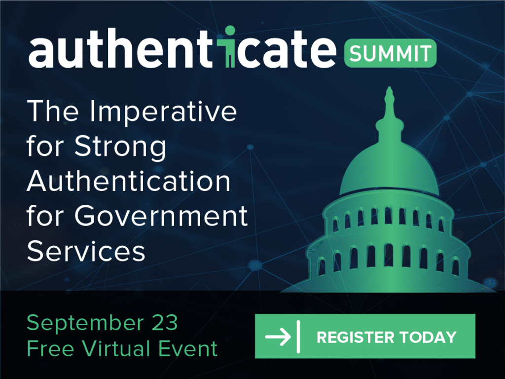 Authenticate Virtual Summit: The Imperative for Strong Authentication for Government Services